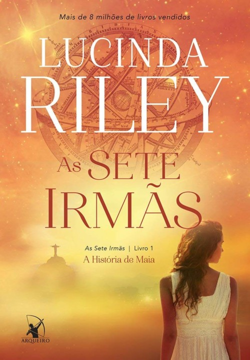 As Sete Irmãs — Lucinda Riley