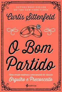 O Bom Partido — Curtis Sittenfeld