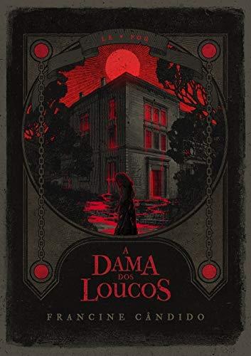 A Dama dos Loucos — Francine Cândido