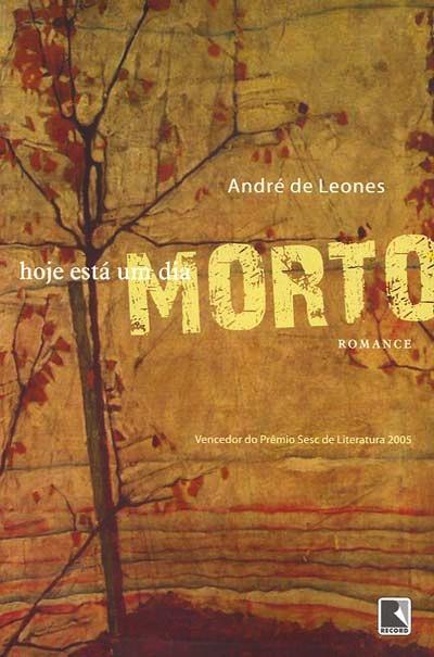 Hoje Está Um Dia Morto — André de Leones