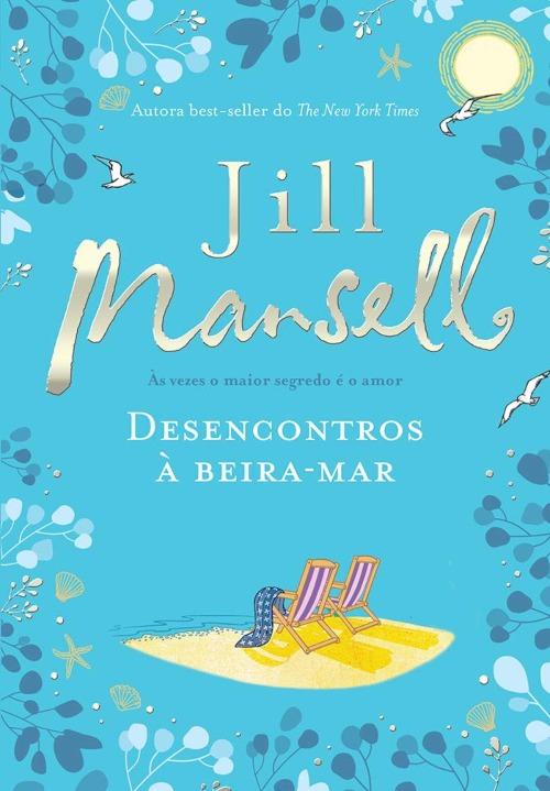 Desencontros À Beira-Mar – Jill Mansell