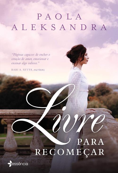 Livre Para Recomeçar — Paola Aleksandra