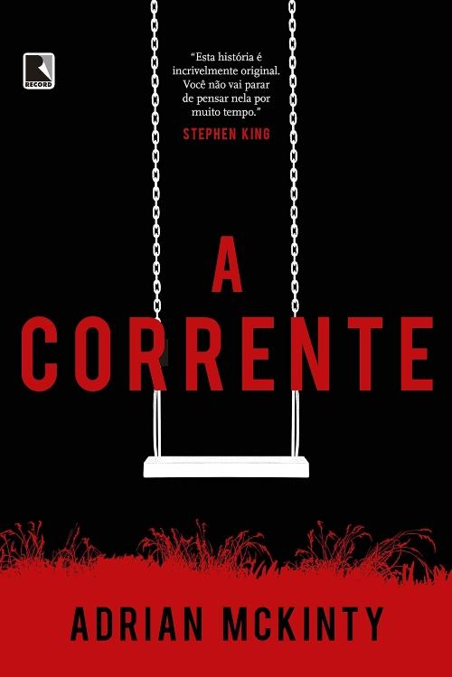 A Corrente — Adrian McKinty