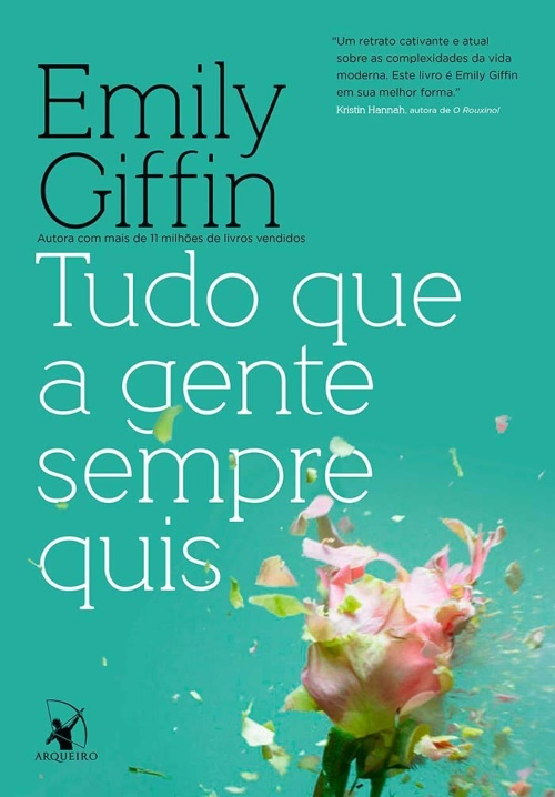 Tudo que a gente sempre quis – Emily Giffin