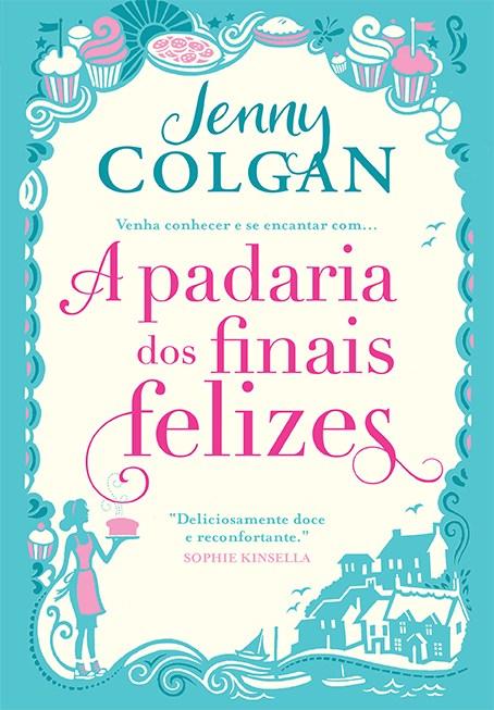 A Padaria dos Finais Felizes — Jenny Colgan