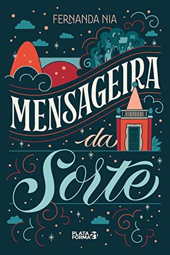 Mensageira da Sorte – Fernanda Nia