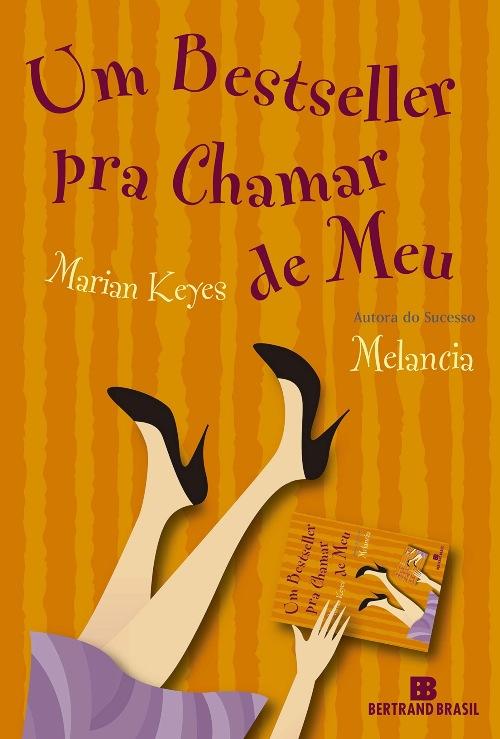 Um Bestseller Pra Chamar de Meu – Marian Keyes