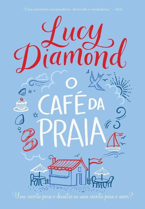 O Café da Praia — Lucy Diamond