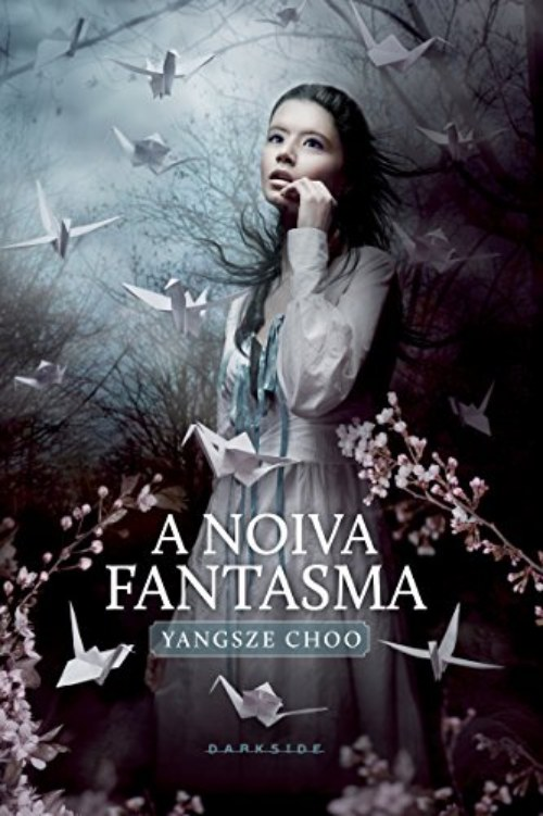 A Noiva Fantasma – Yangsze Choo