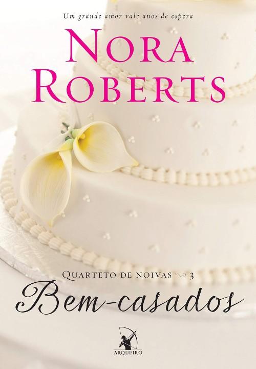 Bem-Casados — Nora Roberts
