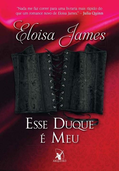 Esse Duque É Meu – Eloisa James