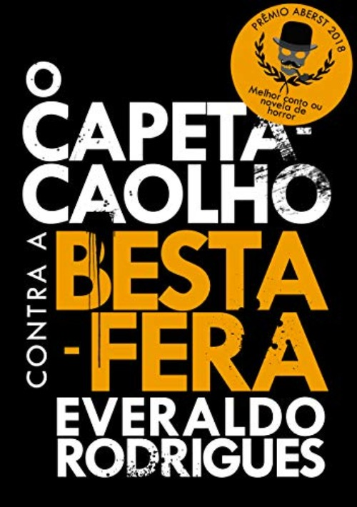 O Capeta-Caolho contra a Besta-Fera – Everaldo Rodrigues