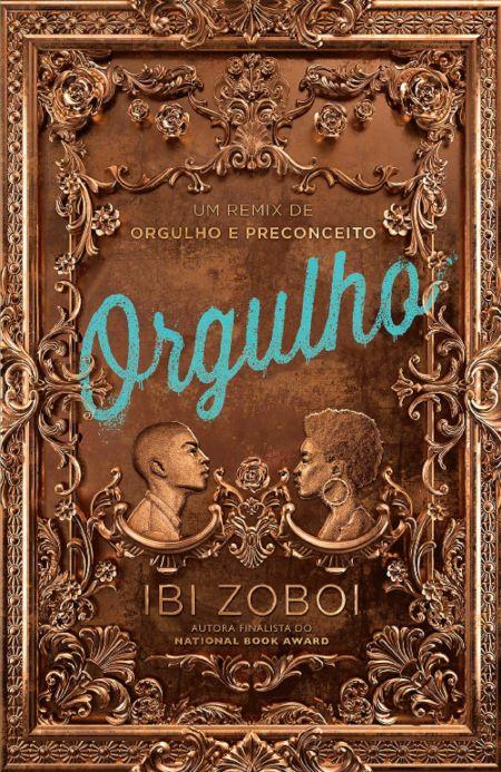 Orgulho — Ibi Zoboi