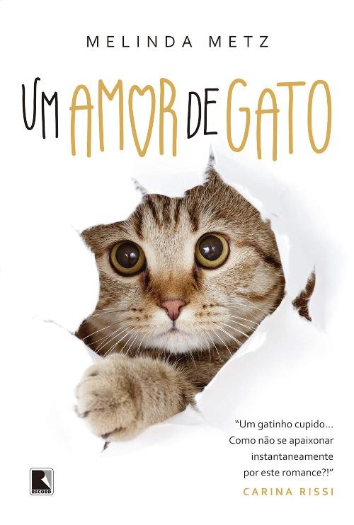Um Amor de Gato — Melinda Metz