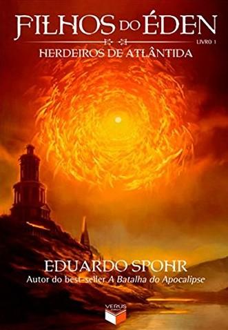 Herdeiros de Atlântida — Eduardo Spohr