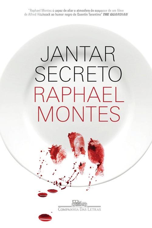 Jantar Secreto — Raphael Montes