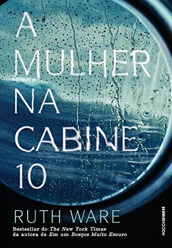 A Mulher na Cabine 10 – Ruth Ware