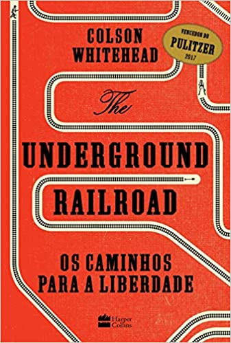 The Underground Railroad – Colson Whitehead
