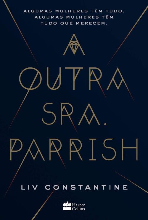 A Outra Sra. Parrish — Liv Constantine