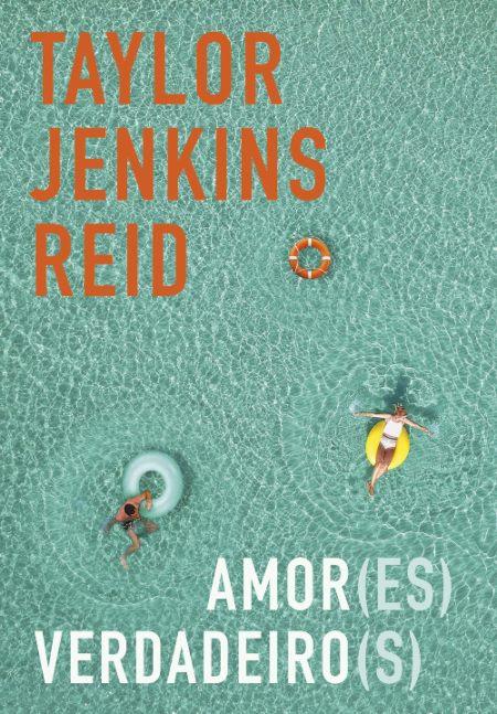 Amor(es) Verdadeiro(s) — Taylor Jenkins Reid