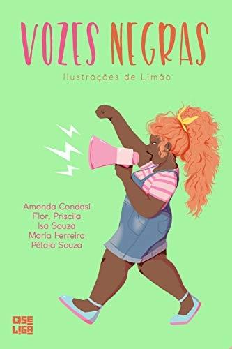 Vozes Negras — Maria Ferreira; Flor, Priscila; Isa Souza; Pétala Souza e Amanda Condasi