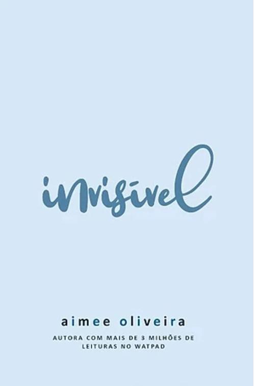 Invisível — Aimee Oliveira