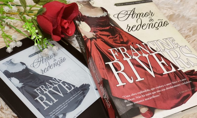[Resenha] Amor de Redenção – Francine Rivers