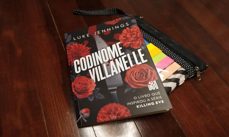[Resenha] Codinome Villanelle — Luke Jennings
