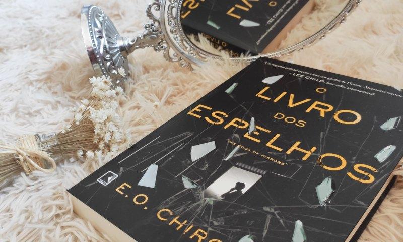 [Resenha] O Livro dos Espelhos — E. O. Chirovici