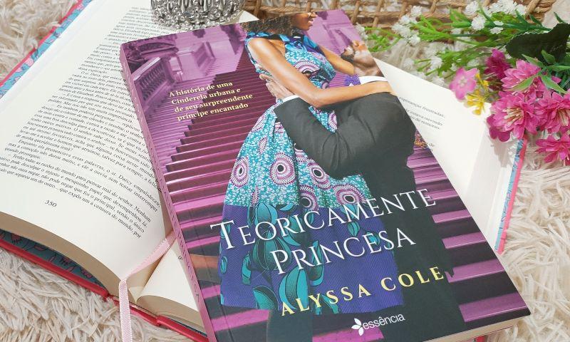 [Resenha] Teoricamente Princesa — Alyssa Cole