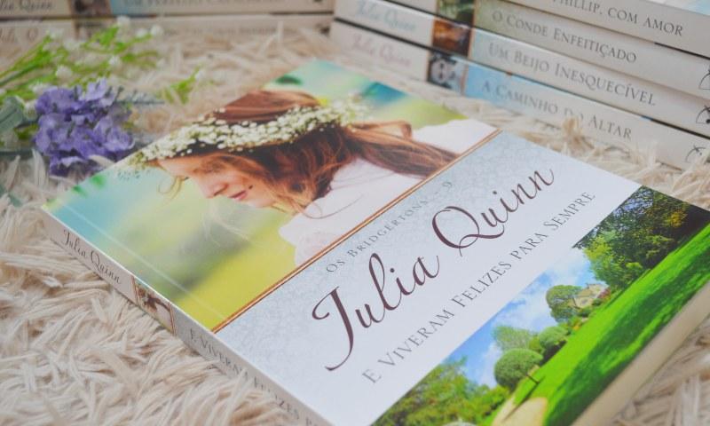 [Resenha] E Viveram Felizes Para Sempre — Julia Quinn
