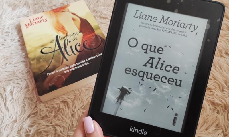 [Resenha] O Que Alice Esqueceu — Liane Moriarty