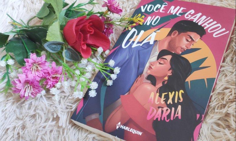 [Vídeo Resenha] Você Me Ganhou No Olá — Alexis Daria