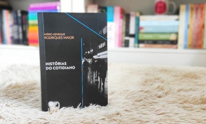 [Resenha] Histórias do Cotidiano — Mário Henrique Rodrigues Maior