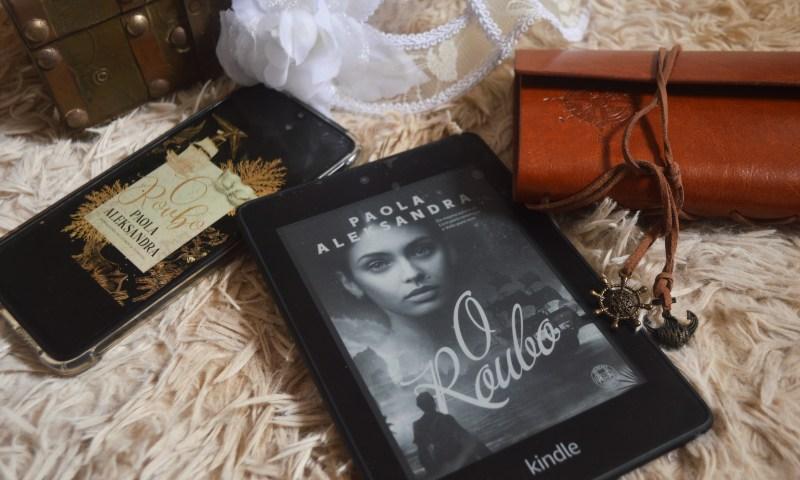 [Resenha] O Roubo — Paola Aleksandra