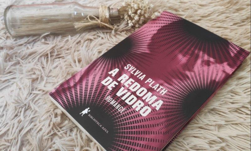 [Vídeo Resenha] A Redoma de Vidro — Sylvia Plath