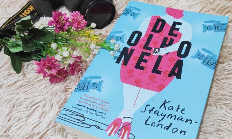 [Vídeo Resenha] De olho nela  — Kate Stayman-London