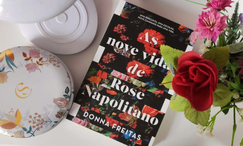 [Resenha] As Nove Vidas de Rose Napolitano — Donna Freitas